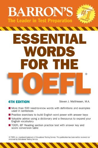 Essential Words for the TOEFL, 4th Edition by Steven J. Matthiesen (2007-07-01)