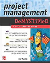 Project Management Demystified: A Self-teaching Guide