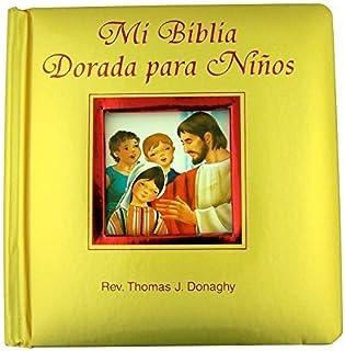 Catholic Brands Mi Biblia Dorada para Ninos My Golden Children's Bible with Padded Cover, 5 1/2 Inch
