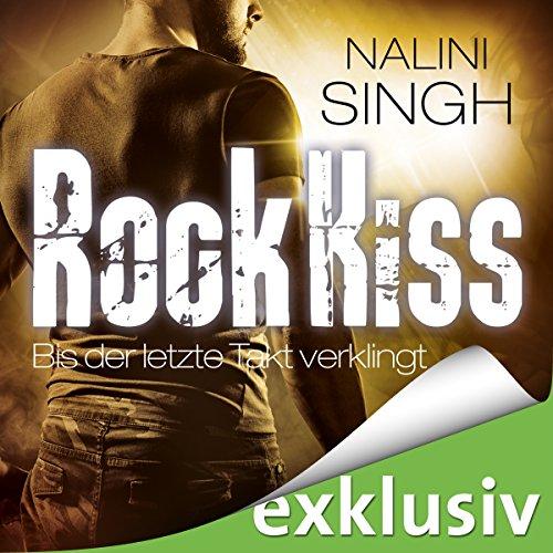 Rock Kiss - Bis der letzte Takt verklingt audiobook cover art