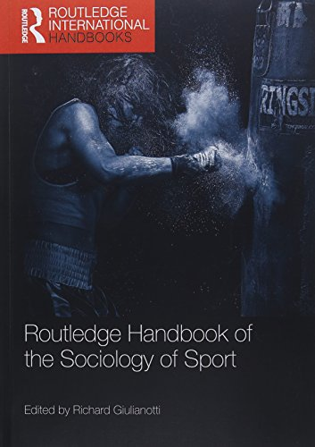 Compare Textbook Prices for Routledge Handbook of the Sociology of Sport Routledge International Handbooks 1 Edition ISBN 9781138308527 by Giulianotti, Richard
