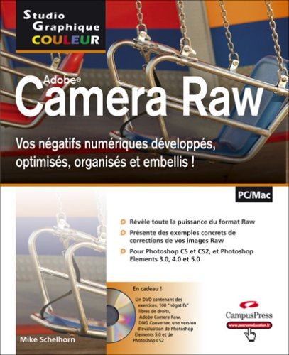 Camera Raw : Vos négatifs numériques développés, optimisés, organisés et embellis ! (Studio Graphique Couleur)