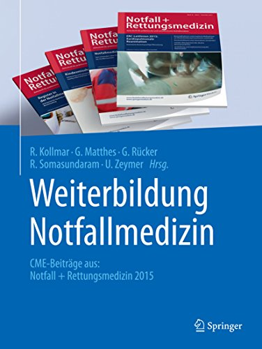 Weiterbildung Notfallmedizin: CME-Beiträge aus: Notfall + Rettungsmedizin 2015