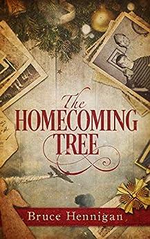 [Bruce Hennigan]のThe Homecoming Tree (English Edition)