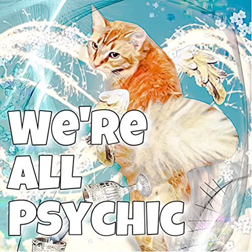 We're All Psychic Podcast By Lisa Hazard cover art