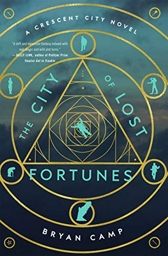 The City of Lost Fortunes (A Crescent City Novel)