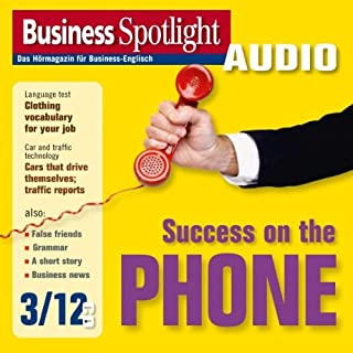 Business Spotlight Audio - Success on the phone. 3/2012 Titelbild