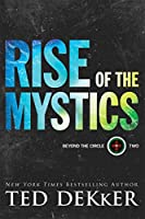 Rise of the Mystics (Beyond the Circle)