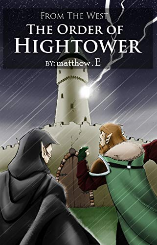 From the West: The Order of Hightower (English Edition)
