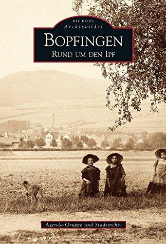 Bopfingen: Agenda - Gruppe und Stadtarchiv: Rund um den Ipf