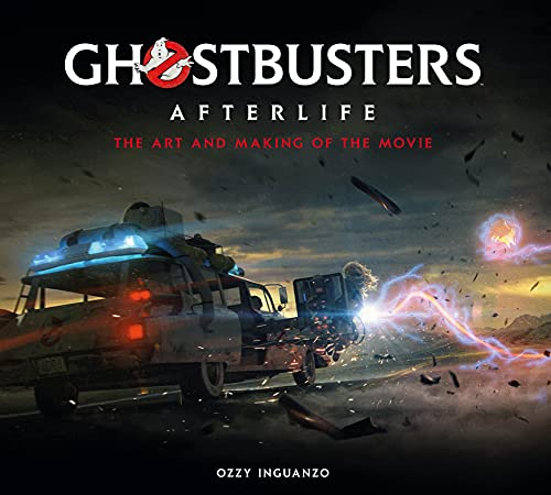 Compare Textbook Prices for Ghostbusters: Afterlife: The Art and Making of the Movie Media tie-in Edition ISBN 9781789096521 by Inguanzo, Ozzy