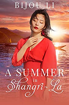 A Summer in Shangri-La by [Bijou Li]