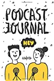 Podcast Journal: Planner 6x9 inches