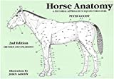 Horse Anatomy: A Pictorial Approach to Equine Structure - Peter Goody