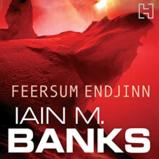 Feersum Endjinn                   By:                                                                                                                                 Iain M. Banks                               Narrated by:                                                                                                                                 Peter Kenny                      Length: 9 hrs and 56 mins     254 ratings     Overall 4.2