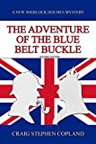 The Adventure of the Blue Belt...