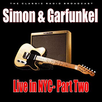 Live in NYC- Part Two (Live)