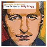 Must I Paint You a Picture? The Essential Billy Bragg von Billy Bragg