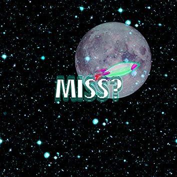Miss?