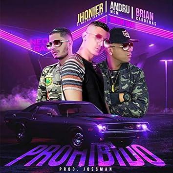 Prohibido (feat. Jhonier el Mas Que Compone & Brian Cardenas)