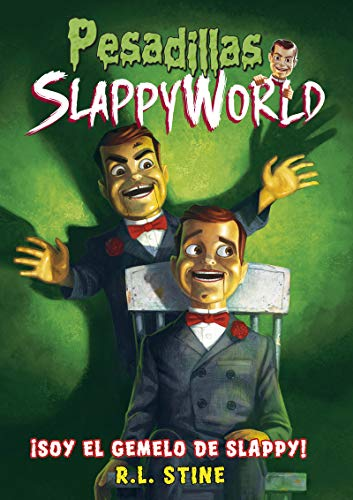 ¡Soy el gemelo de Slappy!: Slappyworld, 3 (Pesadillas)