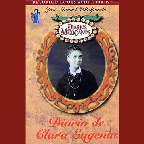 Diario de Clara Eugenia [The Diary of Clara Eugenia] (Texto Completo) cover art
