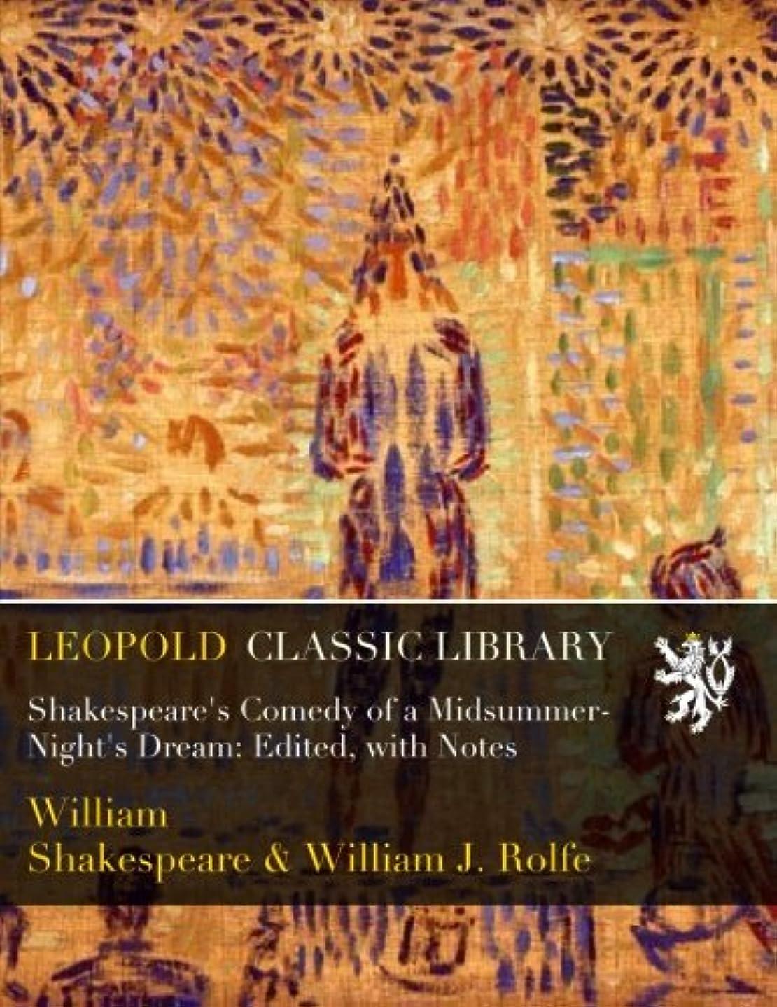 世界に死んだチチカカ湖アルネShakespeare's Comedy of a Midsummer-Night's Dream: Edited, with Notes