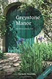 Olivia Lawrence-Fälle [Großdruck]: Greystone Manor [Großdruck]: Ein Olivia Lawrence-Fall