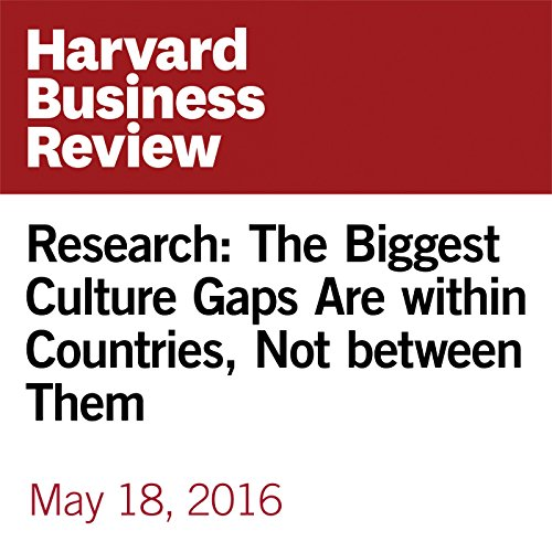 Research: The Biggest Culture Gaps Are within Countries, Not between Them copertina