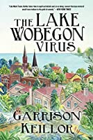 The Lake Wobegon Virus: A Novel