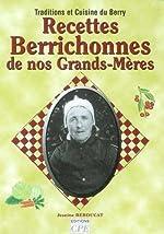 Recettes Berrichonnes de Nos Grands-Mere de Jeannine Berducat