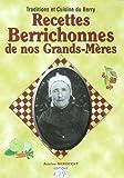 Recettes Berrichonnes de Nos Grands-Mere
