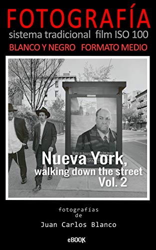 Nueva York, walking down the street Vol. 2: Proyecto fotográfico