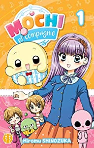 Mochi et Compagnie Edition simple Tome 1