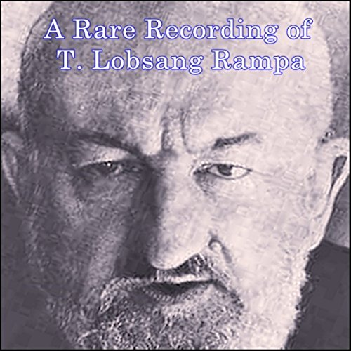 A Rare Recording of T. Lobsang Rampa  By  cover art