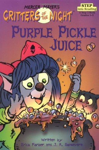 Purple Pickle Juice (Step-Into-Reading, Step 3)