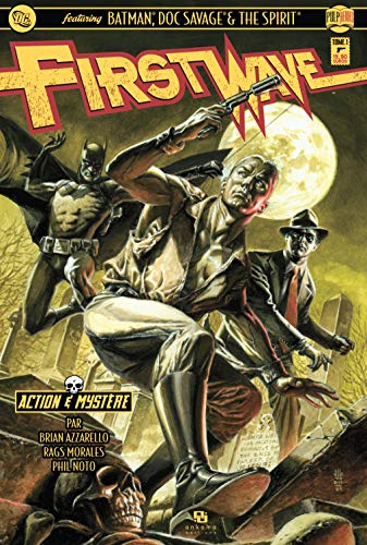 First wave, Tome 1 :