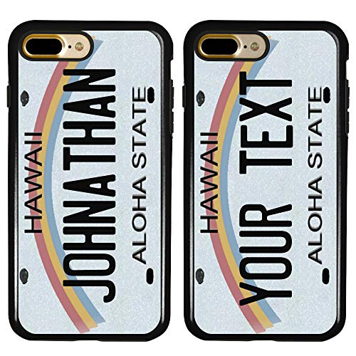 Cool Custom Hawaii License Plate Cases for iPhone 7 Plus / 8 Plus by Guard Dog – Personalized – Create Your Own License Plate on a Hybrid Phone Case (Black)