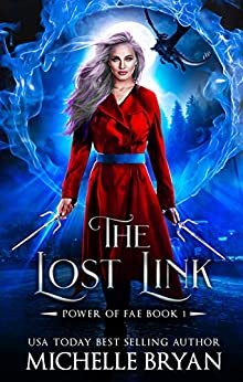 The Lost Link (Power of Fae Book 1) by [Michelle Bryan, Rebecca Jaycox]
