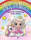Unicornios - Libro de Colorear para Niños: Más de 50 páginas para colorear con hermosos y...