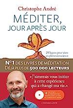 Méditer, jour après jour de Christophe André