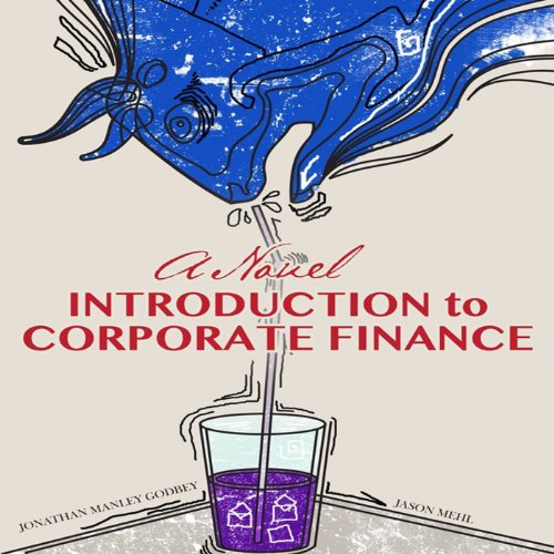 A Novel Introduction to Corporate Finance cover art