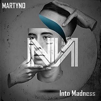 Into Madness