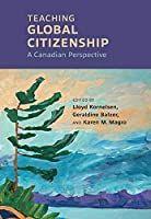 Teaching Global Citizenship: A Canadian Perspective