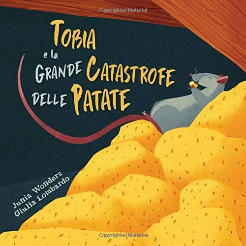 Tobia e la grande catastrofe delle patate (Tapa blanda)