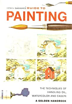 Paperback Guide to Painting: The Techniques of Handling Oil, Watercolor and Casein Book