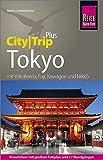 Reise Know-How Reiseführer Tokyo (CityTrip PLUS): mit Stadtplan und kostenloser Web-App
