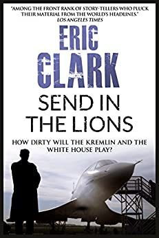 Send in the Lions by [Eric Clark]