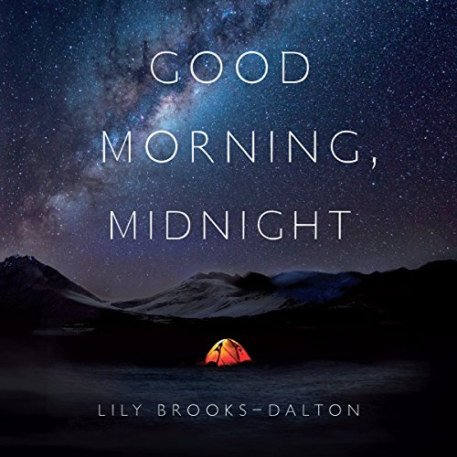 Good Morning, Midnight                   By:                                                                                                                                 Lily Brooks-Dalton                               Narrated by:                                                                                                                                 Hilary Huber,                                                                                        John H. Mayer                      Length: 8 hrs and 39 mins     2 ratings     Overall 4.5