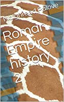 Roman Empire history 2 (English Edition)